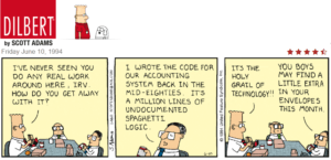 It's the Holy Grail of programming! dilbert cartoon